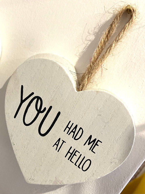 Wooden Heart Decoration | You Had Me At Hello
