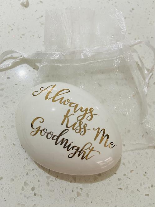 Ceramic Love Pebble | Always Kiss Me Goodnight