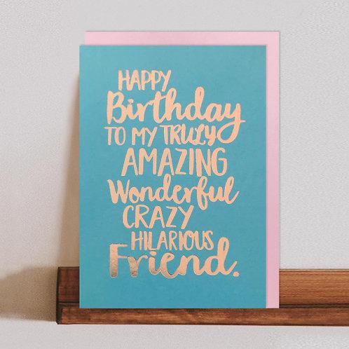 Wonderful Crazy Friend Card