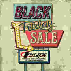 We have crazy deals this Black Friday in the Liquor store!