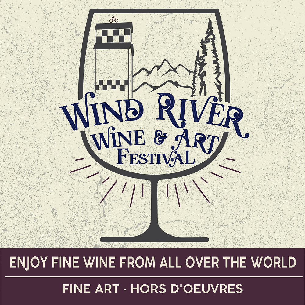 The 1st Annual Wind River Wine & Art Festival