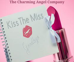 Kiss the Miss goodbye