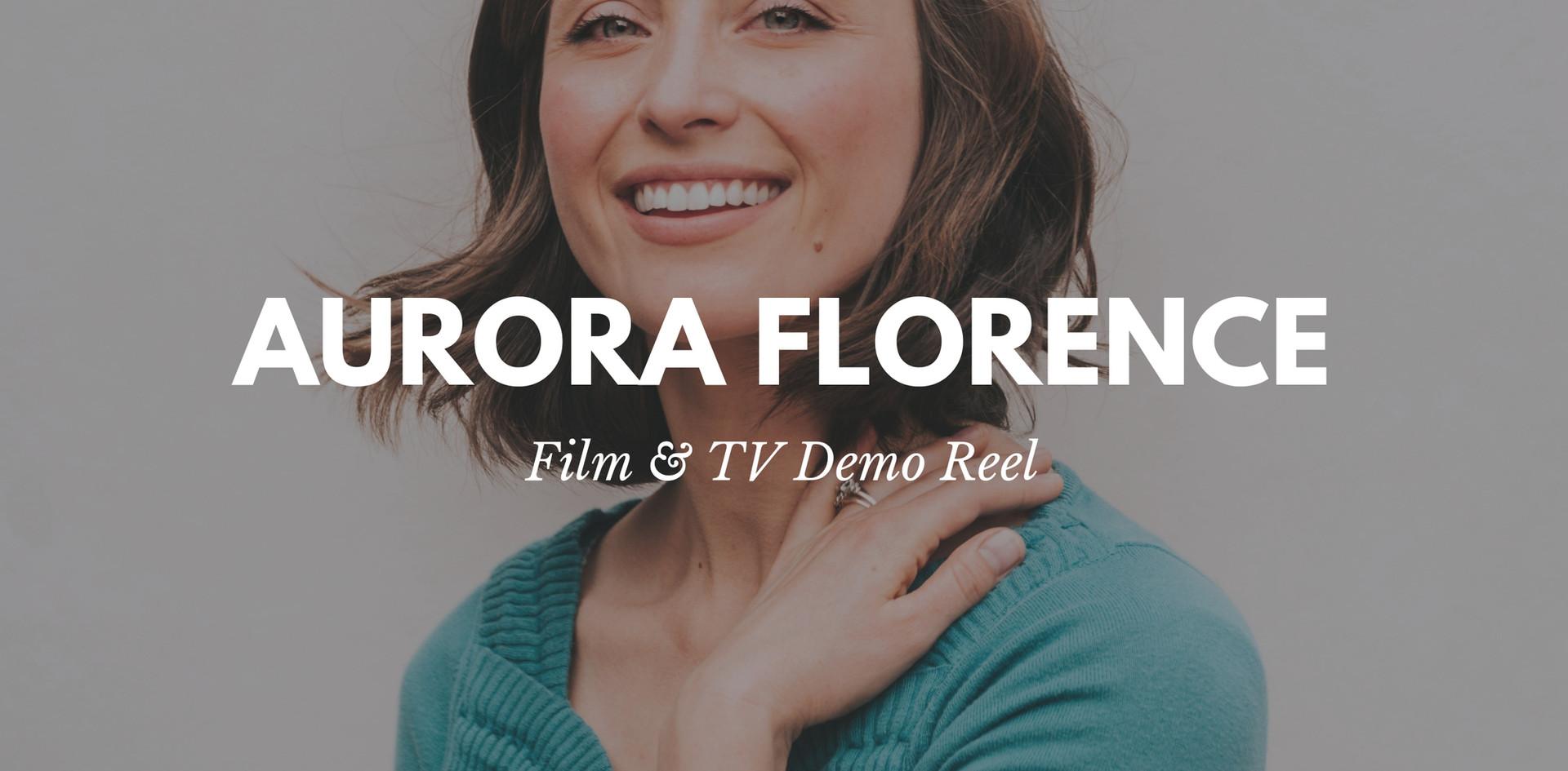 Aurora Florence - Film Reel