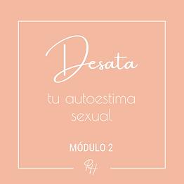 Desata_autoestima_sexual_módulos-2.png