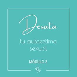 Desata_autoestima_sexual_módulos-3.png