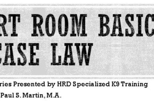 Court Room Basics & Case Law