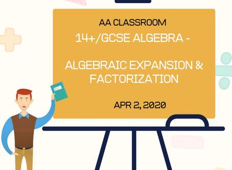 Algebraic Expansion and Factorization (GCSE/14+)