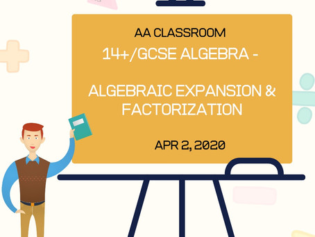 Algebraic Expansion and Factorization (GCSE/14+)