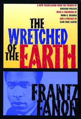 frantz_fanon_the_wretched_of_the_earth.j