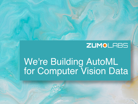 We're Building AutoML for Computer Vision Data