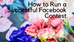 How to Run a Successful Facebook Contest