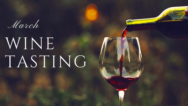 March Wine Tasting Event
