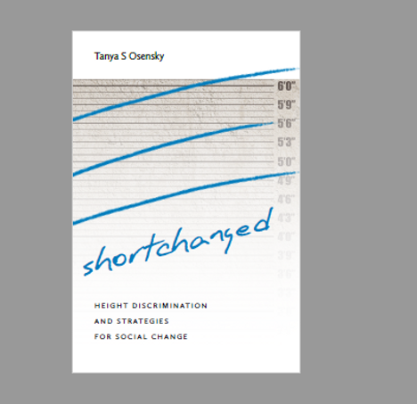 Shortchanged: Height Discrimination and Strategies for Social Chnge