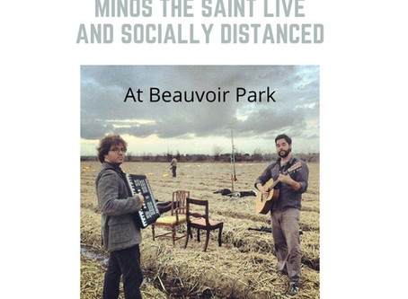 Minos the Saint Live, and Socially Distant