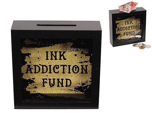 Ink Addiction Fund - Money Box