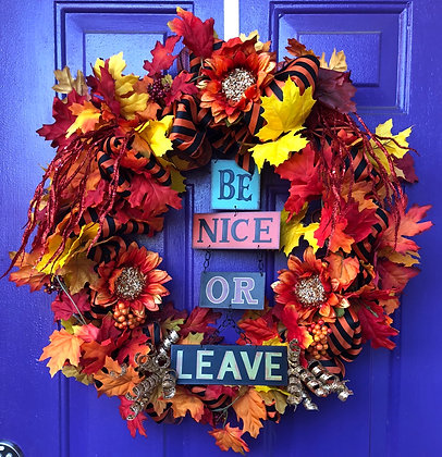 Be Nice or Leave Wreath