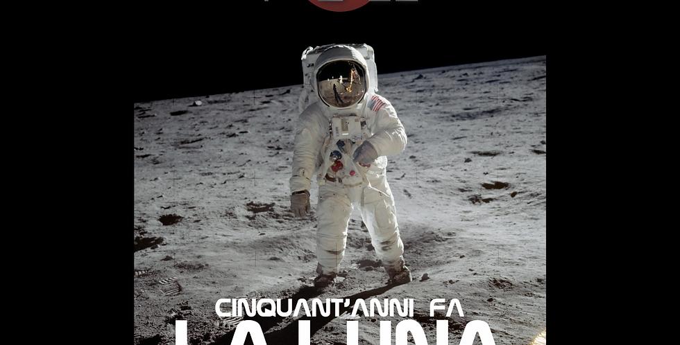 Cinquant'anni fa la Luna