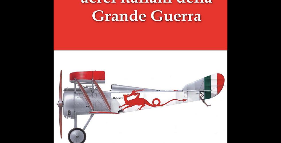 I colori degli aerei italiani della Grande Guerra