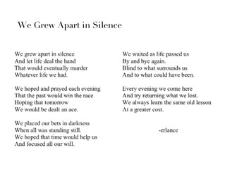 We Grew Apart in Silence