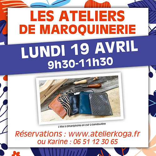 Atelier Lundi 19 Avril 9h30-11h30
