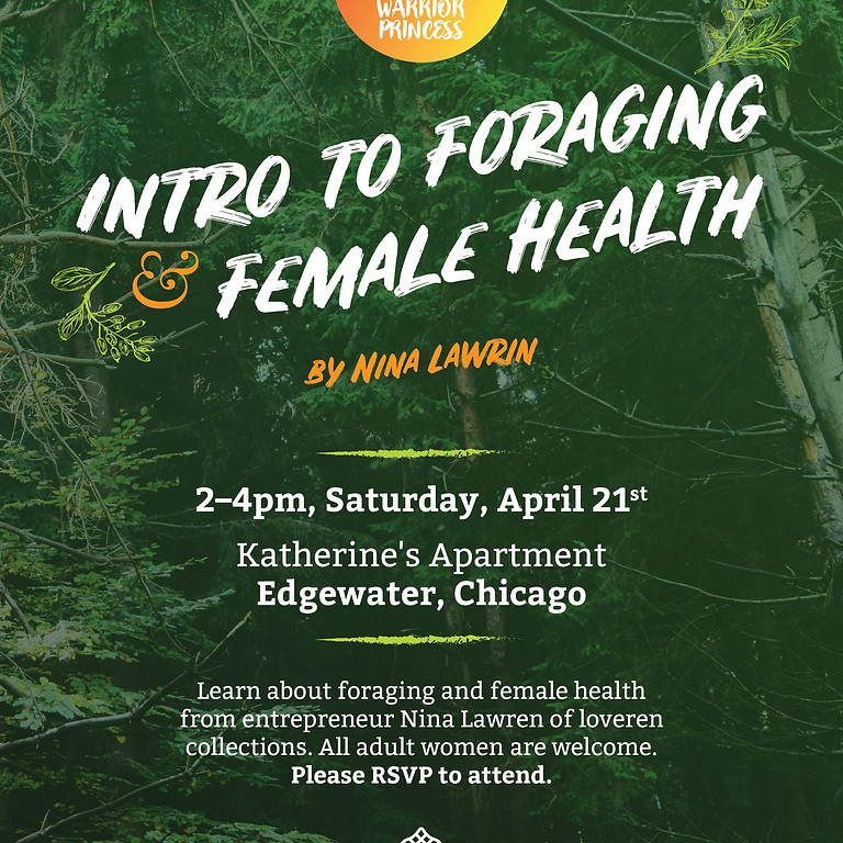 Intro to Foraging for Female Health hosted by Warrior Princess