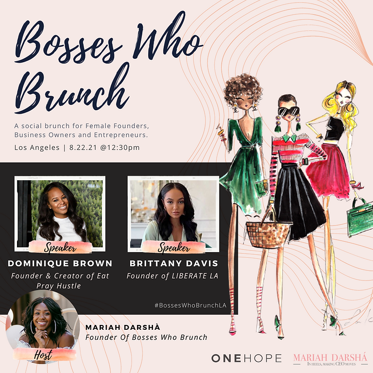 Bosses Who Brunch- Los Angeles