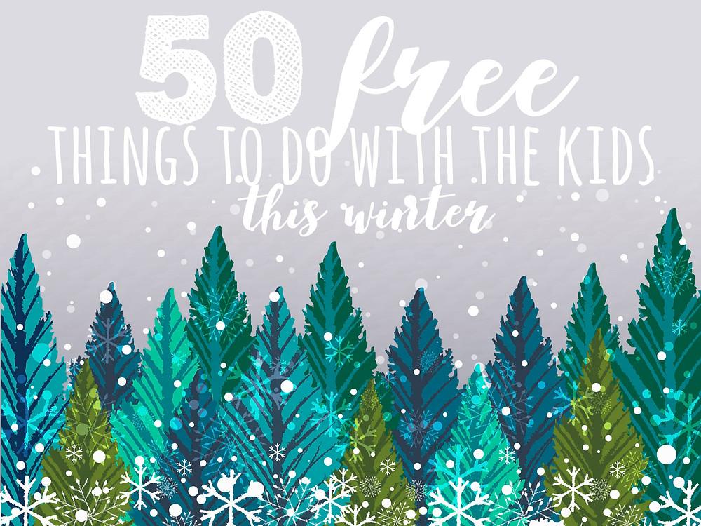 50 Free Winter Activities | Southwest Michigan Kids
