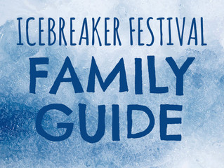 Your Family Guide To The IceBreaker Festival