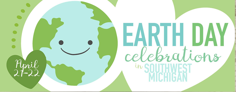 Earth Day | Southwest Michigan Kids