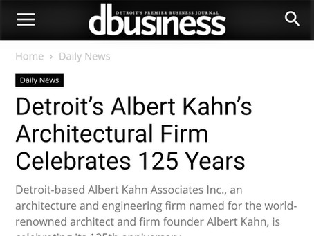 DBusiness: Detroit's Albert Kahn's Architectural Firm Celebrates 125 Years
