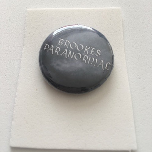 Official Brookes Paranormal Button Badge