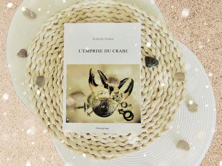 Chronique : « L'emprise du crabe » d'Isabelle Gottot