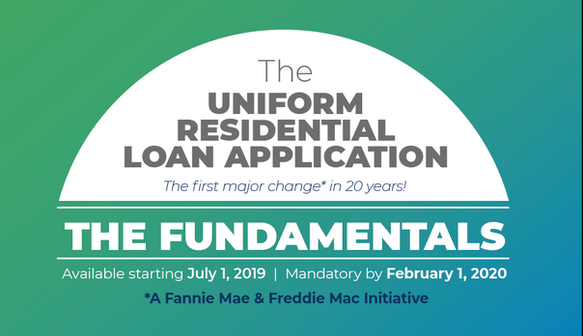 Are you ready for the new Uniform Residential Loan Application?