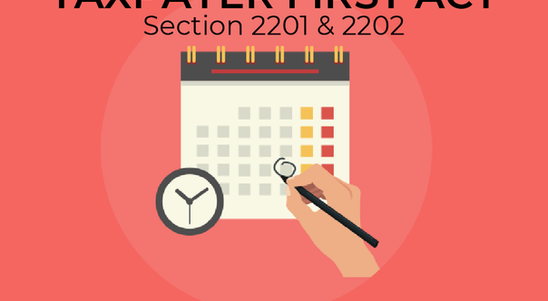 Year-End Update to Taxpayer First Act (HR 3151)  // Section 2201, 2202