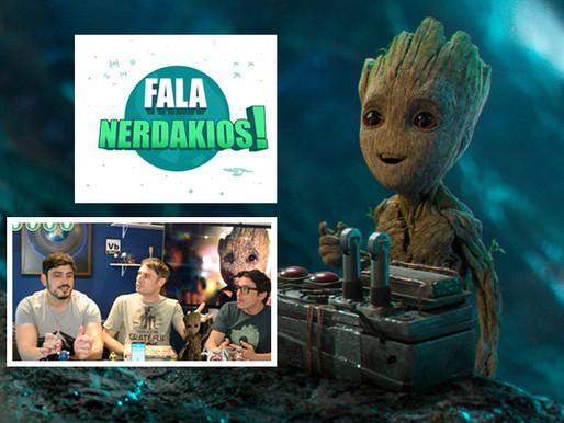 Guardiões da Galaxia Vol. 2 | Fala Nerdakios!