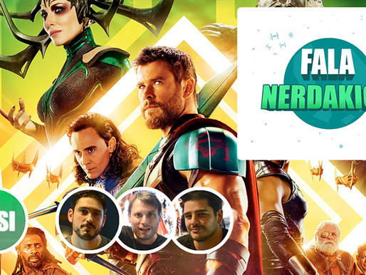 Thor Ragnarok | Fala Nerdakios!
