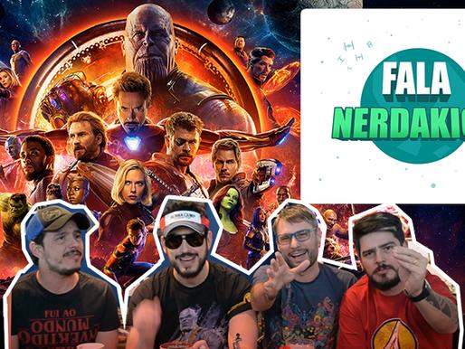 Vingadores: Guerra Infinita | Fala Nerdakios!