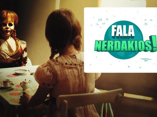 Annabelle 2: A Criação do Mal | Fala Nerdakios
