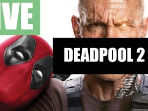 Live sobre Deadpool 2