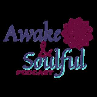 Awake&Soulful Podcast.png