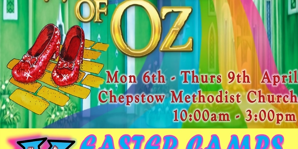 Wizard of Oz Easter Camp Chepstow