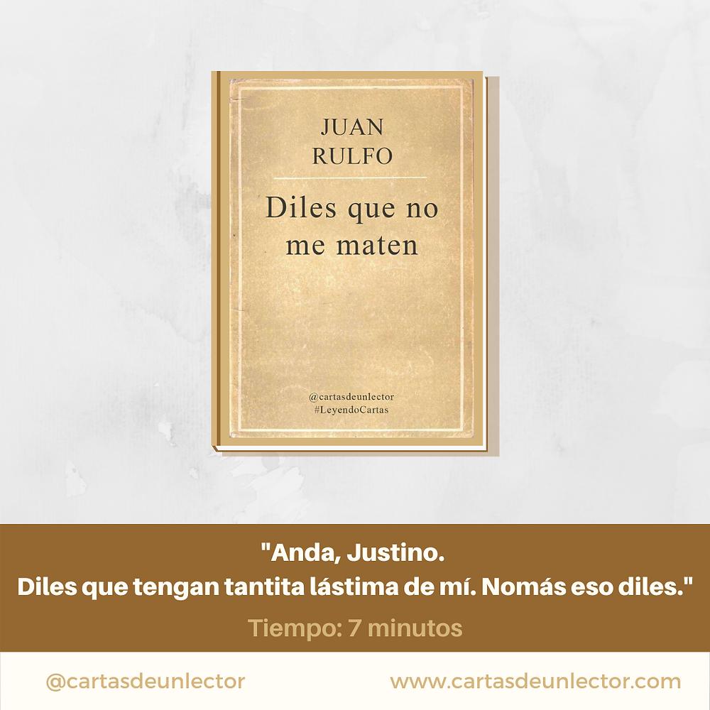Diles que no me maten- Juan Rulfo