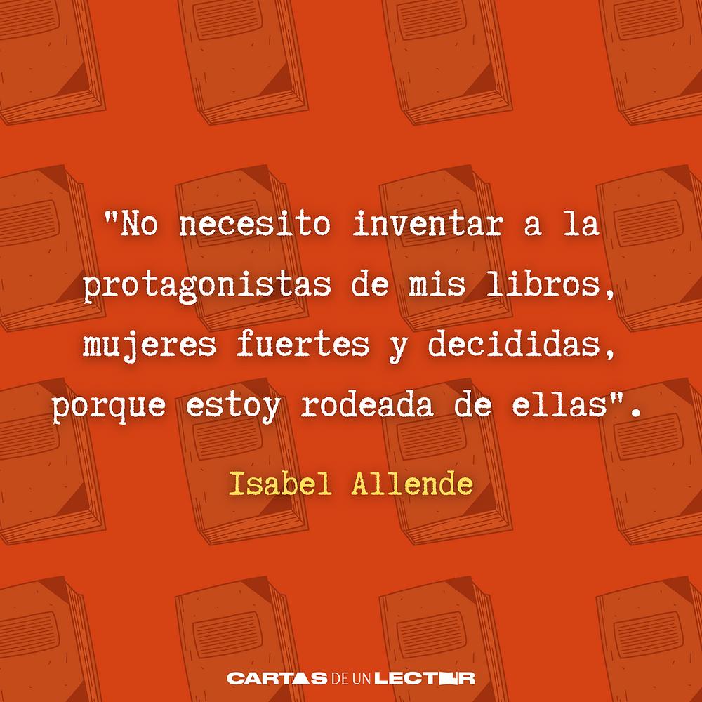 Frase/quote Mujer del alma mia Isabel Allende