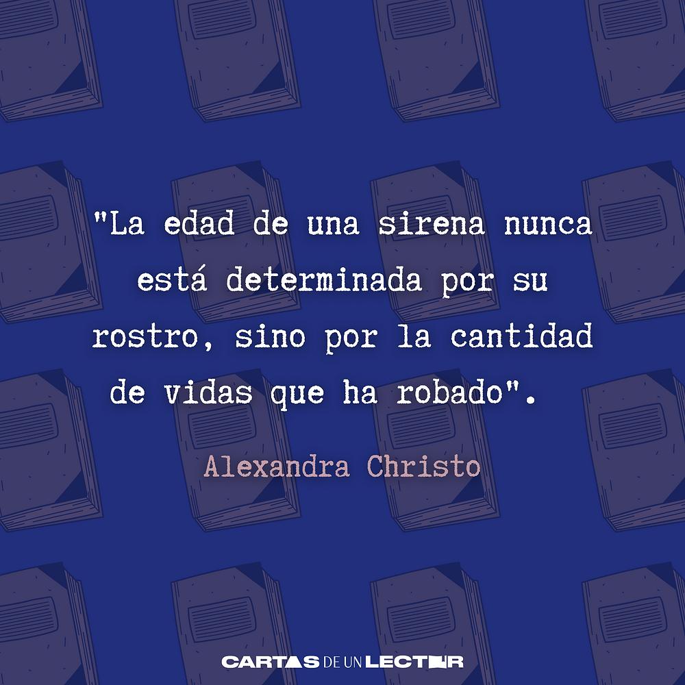 Frase/quote Alexandra Christo Matar un Reino
