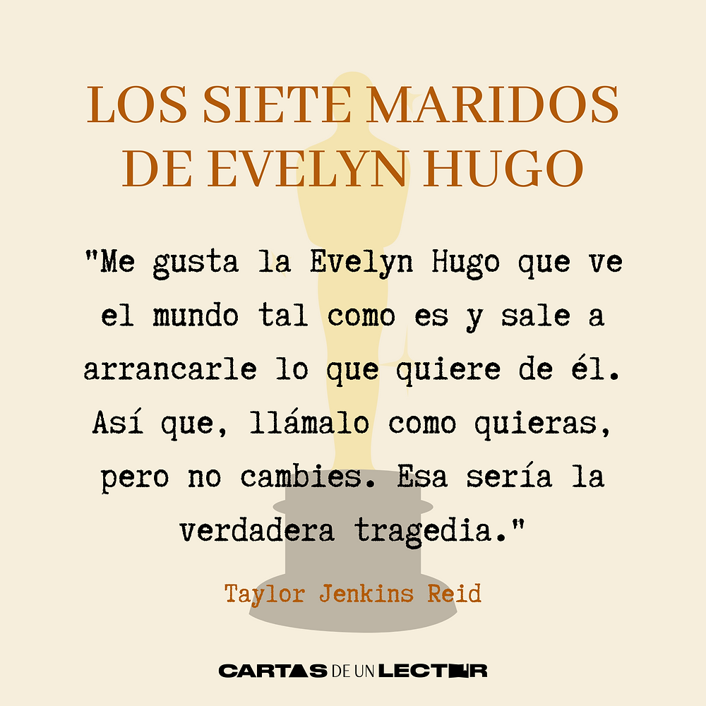 Frase/quote Los Siete Maridos de Evelyn Hugo Taylor Jenkins Reid