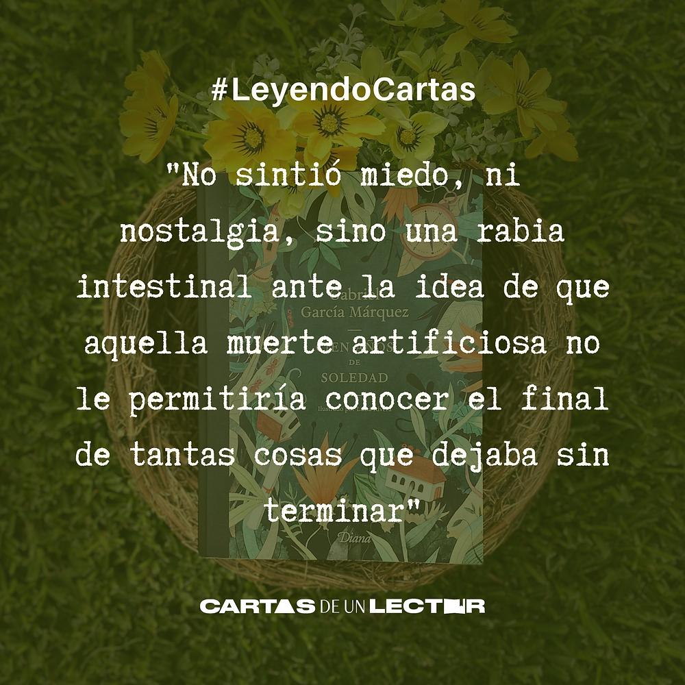 Frase/quote Cien años de soledad Gabriel García Márquez