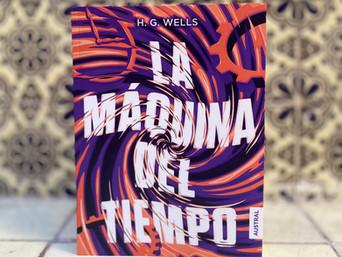Reseña: La Máquina del Tiempo de H.G. Wells