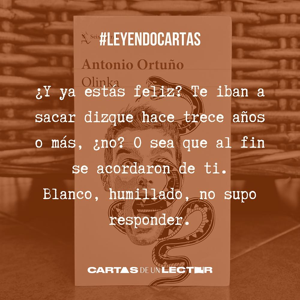 Frase/quote  Olinka Antonio Ortuño