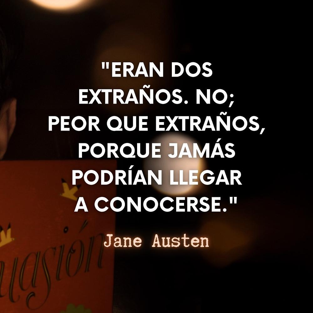 Frase / quote Persuasión Jane Austen