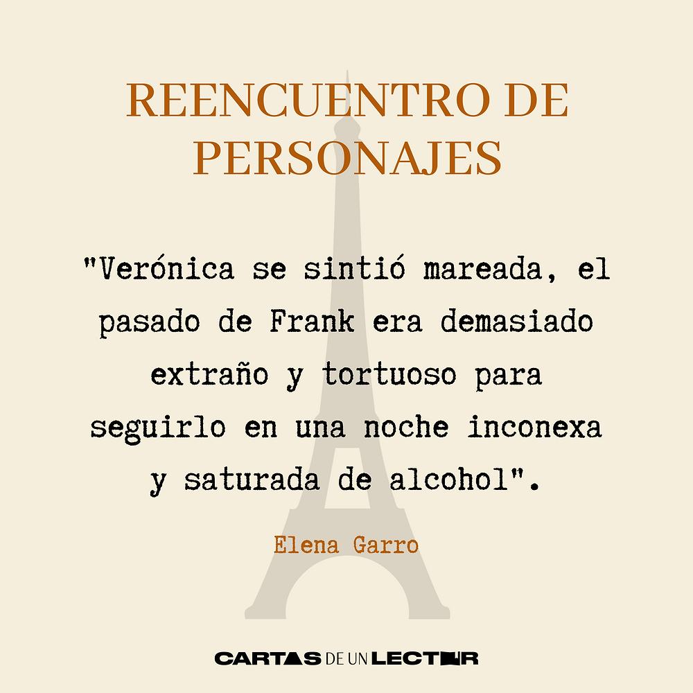 Frase/quote Reencuentro de personajes Elena Garro